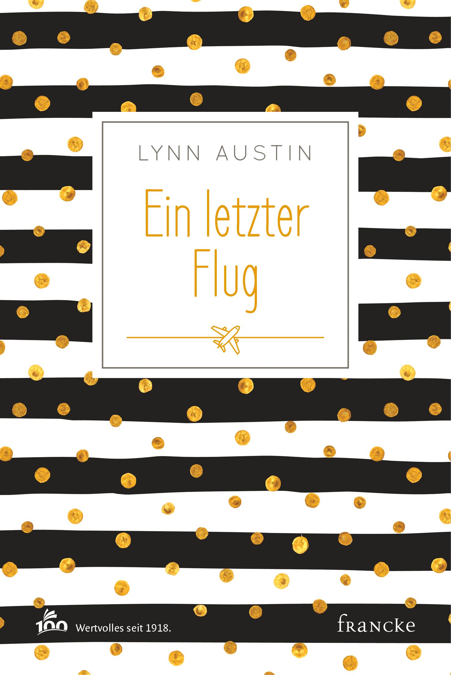 francke › Ein letzter Flug Lynn Austin